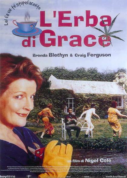 """L'erba di Grace (2000): """"Il sesso con lui? Era come cercare di svegliare un cavallo morto"""" Grace è una casalinga di mezza età della Cornovaglia. Rimasta vedova alle prese con i debiti del defunto consorte, decide di darsi alla coltivazione idroponica della marijuana."""