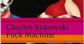 Fuck Machine di Charles Bukoswki