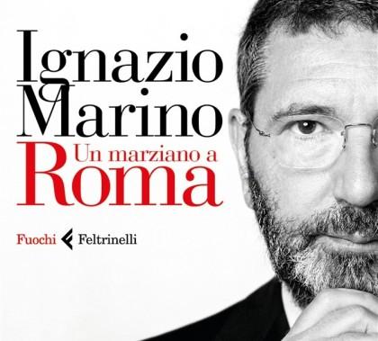 Un marziano a Roma, libro di Ignazio Marino