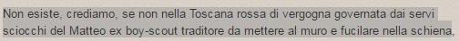 Matteo Renzi traditore da fucilare