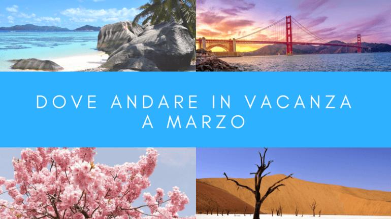 Dove andare in vacanza a marzo se potete giornalettismo for Dove andare in vacanza 2017